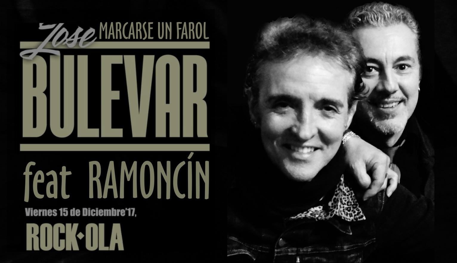 Cantantes de rock español, Ramoncín y Jose Bulevar